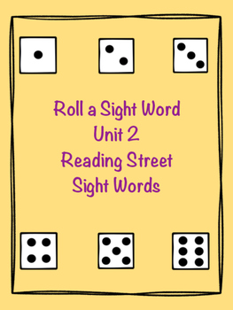 Roll a sight Word- Unit 2 Reading Street