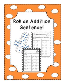 Roll an Addition Sentence!