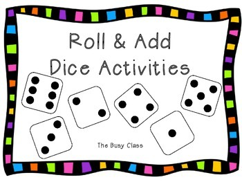 Roll and Add Dice Activity