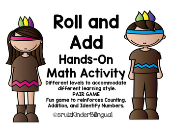 Roll and Add  Hands On Math Activity