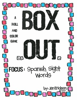 Roll and Color:  Box Out!  (Spanish Sight Words)