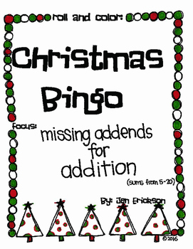 Roll and Color CHRISTMAS BINGO:  Missing Addends for Addition