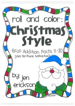 Roll and Color CHRISTMAS STYLE:  Addition (facts 11-20)