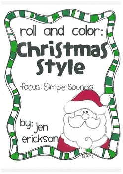 Roll and Color CHRISTMAS STYLE:  Simple Sounds