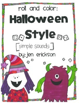 Roll and Color:  HALLOWEEN STYLE SIMPLE SOUNDS