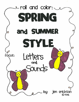 Roll and Color SPRING AND SUMMER STYLE:  Letters and Sounds