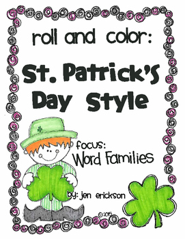 Roll and Color ST. PATRICK'S DAY STYLE:  Word Families