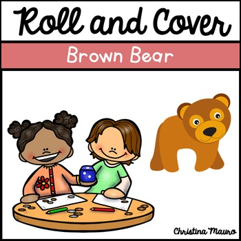 Roll and Cover - Brown Bear Brown Bear