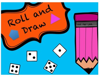Roll and Draw Shapes (Format looks better when downloaded!)