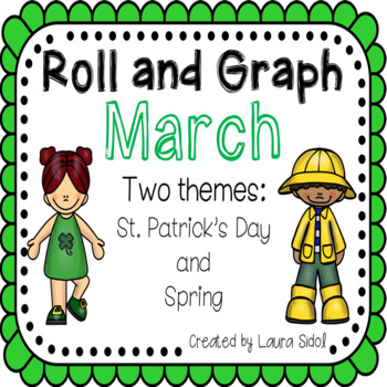Roll and Graph March: St. Patrick's Day and Spring