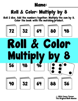 Roll and Color: Multiply by 8