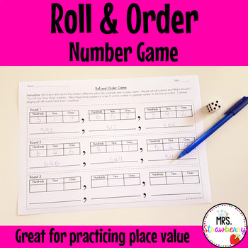 Roll and Order Game - Ordering 3-digit Numbers