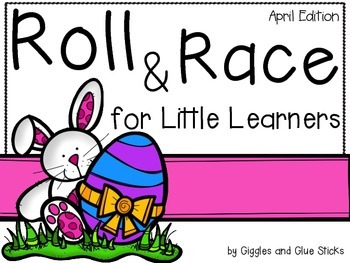 Roll and Race for Little Learners (April Edition)