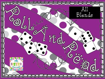 Roll and Read Beginning and Ending Blends-Expanding Bundle!