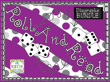 Roll and Read Digraphs! EXPANDING  BUNDLE for FLUENCY INTE