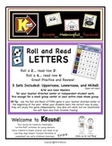 Roll and Read - LETTERS!  A funsical way to practice and r