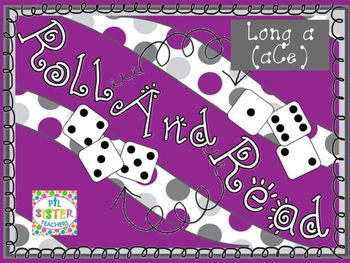 Roll and Read  LONG A (aCe) Interventions