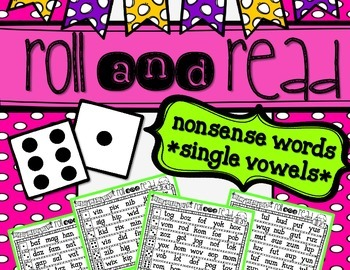 Roll and Read {Nonsense Words *Single Vowels*}