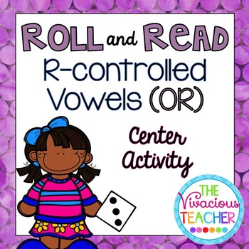 R-Controlled Vowels ('OR' Words and Nonsense Words) Roll a