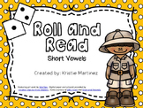 Roll and Read (Short Vowels)