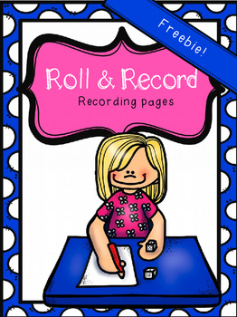 Roll and Record - Freebie!