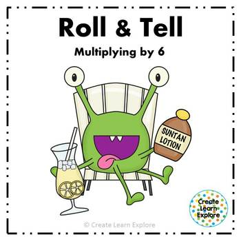 Roll and Tell Multiplying by 6 Game