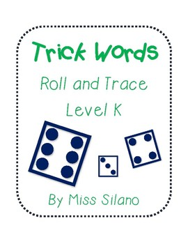 Roll and Trace Trick Words Level K