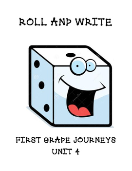 Roll and Write Journeys first grade words unit 4