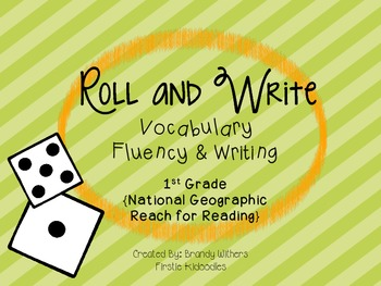 Roll and Write {National Geographic Reach for Reading 1st Grade}