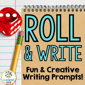 Roll and Write {Writing Prompts}