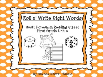 Roll n' Write-Scott Foresman Reading Street for First Grad