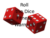 Roll the Dice Fitness Warm Up Activity