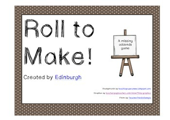 Roll to Make! A Missing Addends game