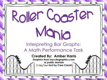 Roller Coaster Mania- Interpreting Bar Graphs:  A Math Per
