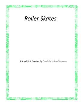 Roller Skates Novel Unit Plus Grammar