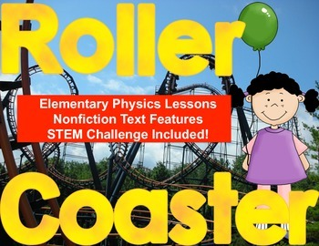 Roller Coaster Physics: STEM Challenge, Labs and Nonfictio