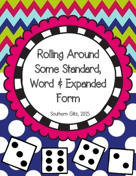 Rolling Around Some Numbers in Standard, Word, and Expanded Form