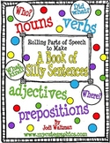 Rolling Parts of Speech to Make A Silly Sentence
