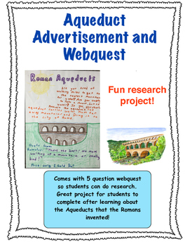 Roman Aqueduct Webquest and Project