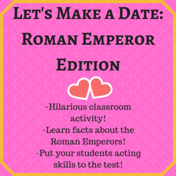 Roman Emperors: Dating Game