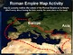 Roman Empire Map Activity: fun, engaging, easy to follow P