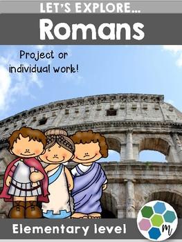 Romans - Ancient Civilization Research Unit