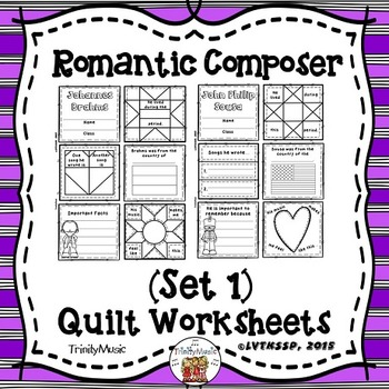 Romantic Composers Quilt Worksheets (Set 1)