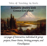 Romantic Poetry Unit-Common Core Aligned for 11th/12th grade