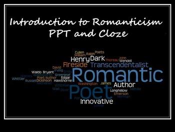 Romanticism Unit Introduction: PPT and Cloze