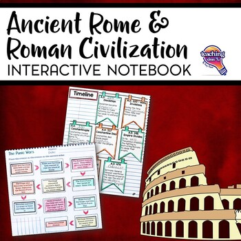 Rome: Republic to Empire & Civilization Interactive Notebo