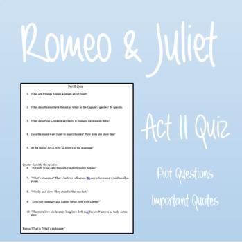 Romeo & Juliet: Act II Quiz