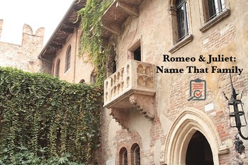 Romeo & Juliet: Name That Family