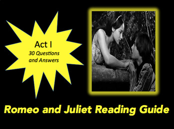 Romeo and Juliet Act I Reading Guide