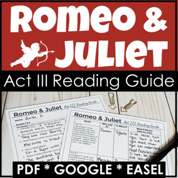 Romeo and Juliet Act III Reading Guide {Study Guide}